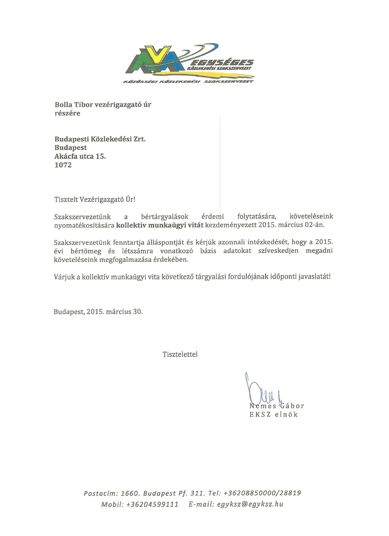 A 2015. évi tárgyalásokkal kapcsolatosan az EKSZ közlekedési szakszervezet is kiadta állásfoglalását